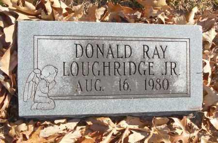 LOUGHRIDGE, DONALD RAY, JR. - Texas County, Missouri | DONALD RAY, JR. LOUGHRIDGE - Missouri Gravestone Photos
