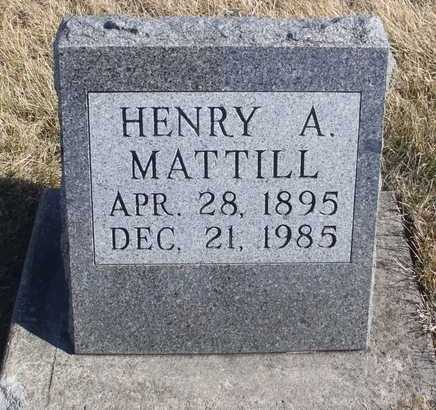 MATTILL, HENRY A. - Worth County, Missouri | HENRY A. MATTILL - Missouri Gravestone Photos