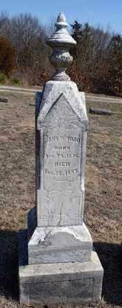 "WOOD, JONATHAN W ""JOHN"" - Worth County, Missouri | JONATHAN W ""JOHN"" WOOD - Missouri Gravestone Photos"
