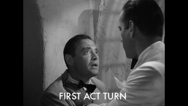 *Casablanca* First Act Turn
