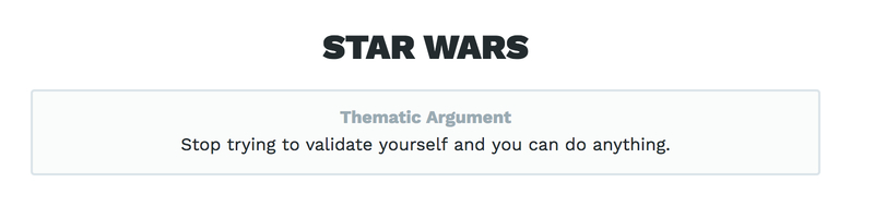 The Thematic Argument of *Star Wars*