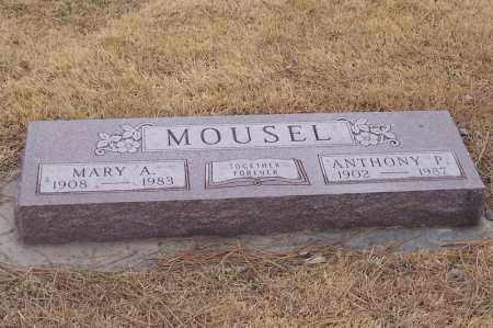 MOUSEL, ANTHONY & MARY ALICE - Adams County, Nebraska | ANTHONY & MARY ALICE MOUSEL - Nebraska Gravestone Photos