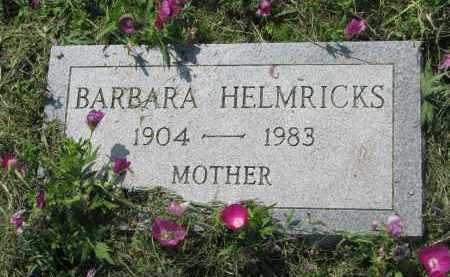 HELMRICKS, BARBARA - Antelope County, Nebraska | BARBARA HELMRICKS - Nebraska Gravestone Photos