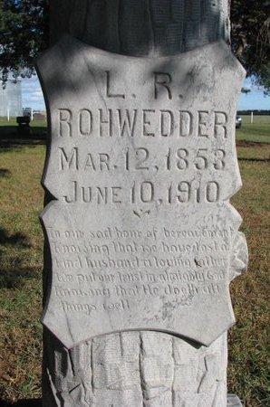 ROHWEDDER, L.R. (CLOSE UP) - Antelope County, Nebraska | L.R. (CLOSE UP) ROHWEDDER - Nebraska Gravestone Photos