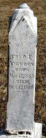 VICKORY, FRED E. - Antelope County, Nebraska | FRED E. VICKORY - Nebraska Gravestone Photos