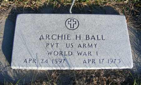 BALL, ARCHIE H. - Box Butte County, Nebraska | ARCHIE H. BALL - Nebraska Gravestone Photos