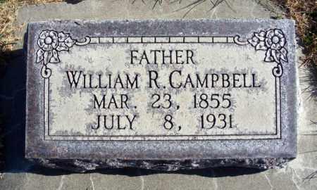 CAMPBELL, WILLIAM R. - Box Butte County, Nebraska | WILLIAM R. CAMPBELL - Nebraska Gravestone Photos