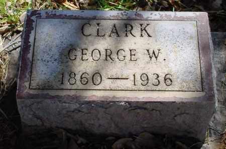 CLARK, GEORGE W. - Box Butte County, Nebraska | GEORGE W. CLARK - Nebraska Gravestone Photos