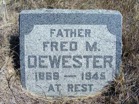 DEWESTER, FRED M. - Box Butte County, Nebraska   FRED M. DEWESTER - Nebraska Gravestone Photos