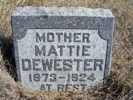 DEWESTER, MATTIE - Box Butte County, Nebraska | MATTIE DEWESTER - Nebraska Gravestone Photos
