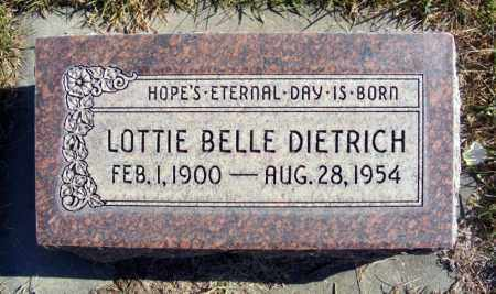 DIETRICH, LOTTIE BELLE - Box Butte County, Nebraska | LOTTIE BELLE DIETRICH - Nebraska Gravestone Photos