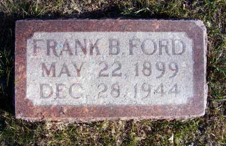 FORD, FRANK B. - Box Butte County, Nebraska | FRANK B. FORD - Nebraska Gravestone Photos