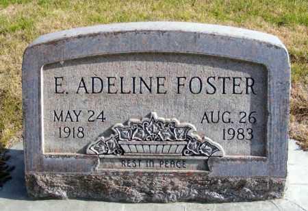 FOSTER, E. ADELINE - Box Butte County, Nebraska   E. ADELINE FOSTER - Nebraska Gravestone Photos