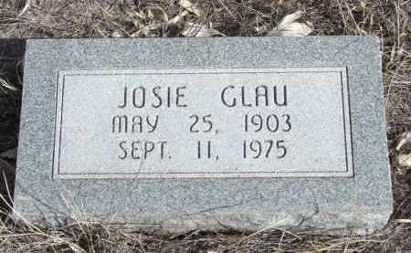 GLAU, JOSIE - Box Butte County, Nebraska   JOSIE GLAU - Nebraska Gravestone Photos