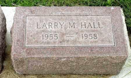 HALL, LARRY M. - Box Butte County, Nebraska | LARRY M. HALL - Nebraska Gravestone Photos