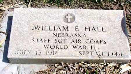 HALL, WILLIAM E. - Box Butte County, Nebraska | WILLIAM E. HALL - Nebraska Gravestone Photos