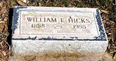HICKS, WILLIAM E. - Box Butte County, Nebraska | WILLIAM E. HICKS - Nebraska Gravestone Photos