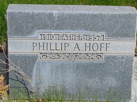 HOFF, PHILLIP A. - Box Butte County, Nebraska | PHILLIP A. HOFF - Nebraska Gravestone Photos
