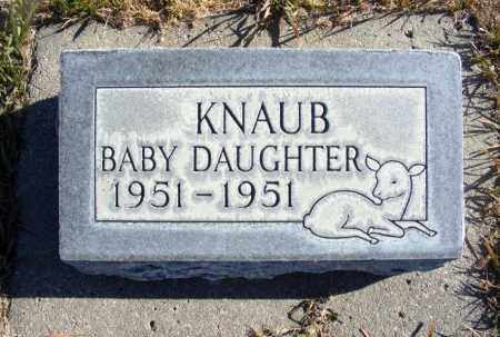 KNAUB, BABY DAUGHTER - Box Butte County, Nebraska | BABY DAUGHTER KNAUB - Nebraska Gravestone Photos