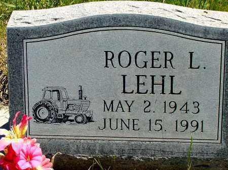 LEHL, ROGER L. - Box Butte County, Nebraska | ROGER L. LEHL - Nebraska Gravestone Photos