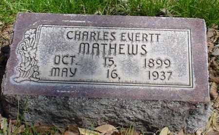 MATHEWS, CHARLES EVERTT - Box Butte County, Nebraska | CHARLES EVERTT MATHEWS - Nebraska Gravestone Photos