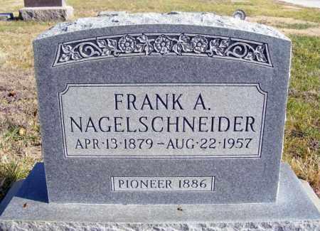 NAGELSCHNEIDER, FRANK A. - Box Butte County, Nebraska | FRANK A. NAGELSCHNEIDER - Nebraska Gravestone Photos