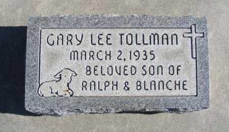 TOLLMAN, GARY LEE - Box Butte County, Nebraska | GARY LEE TOLLMAN - Nebraska Gravestone Photos