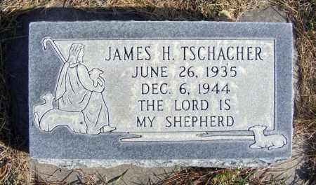 TSCHACHER, JAMES H. - Box Butte County, Nebraska | JAMES H. TSCHACHER - Nebraska Gravestone Photos