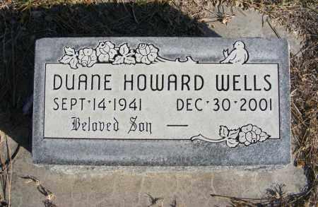 WELLS, DUANE HOWARD - Box Butte County, Nebraska | DUANE HOWARD WELLS - Nebraska Gravestone Photos