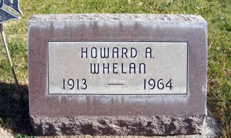 WHELAN, HOWARD A. - Box Butte County, Nebraska   HOWARD A. WHELAN - Nebraska Gravestone Photos