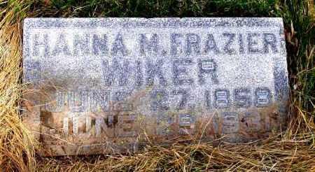 FRAZIER WIKER, HANNA M. - Box Butte County, Nebraska | HANNA M. FRAZIER WIKER - Nebraska Gravestone Photos