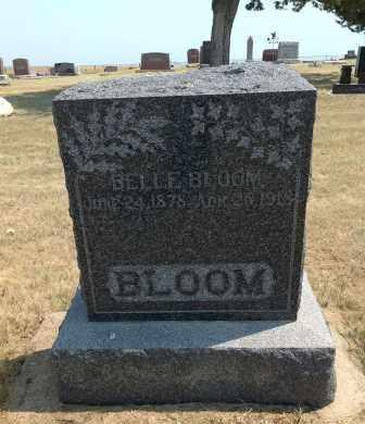 BLOOM, BELLE - Boyd County, Nebraska   BELLE BLOOM - Nebraska Gravestone Photos