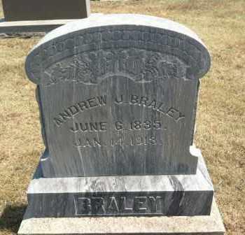 BRALEY, ANDREW J. - Boyd County, Nebraska | ANDREW J. BRALEY - Nebraska Gravestone Photos