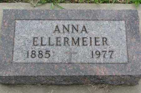 ELLERMEIER, ANNA - Boyd County, Nebraska | ANNA ELLERMEIER - Nebraska Gravestone Photos