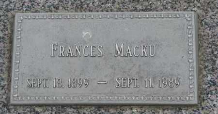 MACKU, FRANCES - Boyd County, Nebraska   FRANCES MACKU - Nebraska Gravestone Photos
