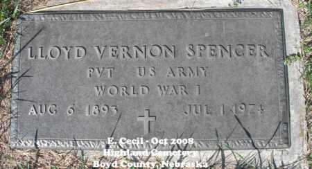 SPENCER, LLOYD VERNON - Boyd County, Nebraska | LLOYD VERNON SPENCER - Nebraska Gravestone Photos