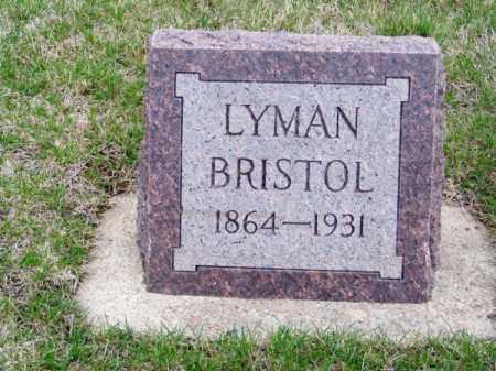 BRISTOL, LYMAN - Brown County, Nebraska | LYMAN BRISTOL - Nebraska Gravestone Photos