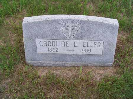 ELLER, CAROLINE E. - Brown County, Nebraska | CAROLINE E. ELLER - Nebraska Gravestone Photos