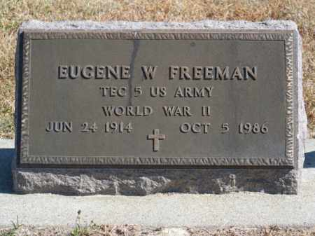 FREEMAN, EUGENE W. - Brown County, Nebraska | EUGENE W. FREEMAN - Nebraska Gravestone Photos
