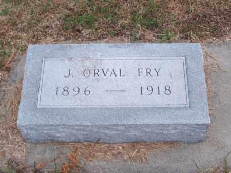 FRY, J. ORVAL - Brown County, Nebraska | J. ORVAL FRY - Nebraska Gravestone Photos