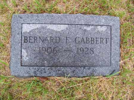 GABBERT, BERNARD F. - Brown County, Nebraska | BERNARD F. GABBERT - Nebraska Gravestone Photos