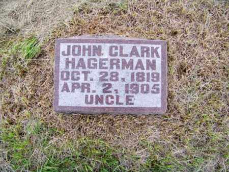 HAGERMAN, JOHN CLARK - Brown County, Nebraska | JOHN CLARK HAGERMAN - Nebraska Gravestone Photos