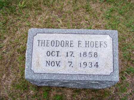 HOEFS, THEODORE F. - Brown County, Nebraska | THEODORE F. HOEFS - Nebraska Gravestone Photos