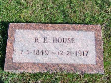 HOUSE, R. E. - Brown County, Nebraska | R. E. HOUSE - Nebraska Gravestone Photos