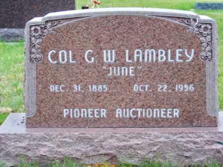 LAMBLEY, COL. G. W. (JUNE) - Brown County, Nebraska | COL. G. W. (JUNE) LAMBLEY - Nebraska Gravestone Photos