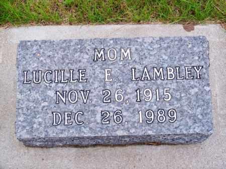 LAMBLEY, LUCILLE E. - Brown County, Nebraska   LUCILLE E. LAMBLEY - Nebraska Gravestone Photos