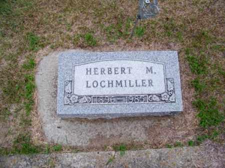 LOCHMILLER, HERBERT M. - Brown County, Nebraska | HERBERT M. LOCHMILLER - Nebraska Gravestone Photos