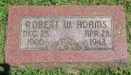 ADAMS, ROBERT W. - Burt County, Nebraska | ROBERT W. ADAMS - Nebraska Gravestone Photos