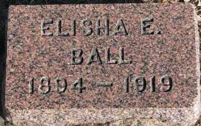 BALL, ELISHA E. - Burt County, Nebraska | ELISHA E. BALL - Nebraska Gravestone Photos