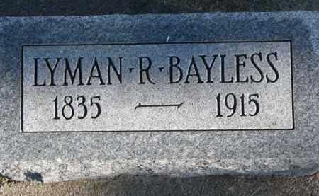 BAYLESS, LYMAN R. - Burt County, Nebraska | LYMAN R. BAYLESS - Nebraska Gravestone Photos